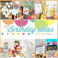 101+ birthday gift ideas for friends with free printables