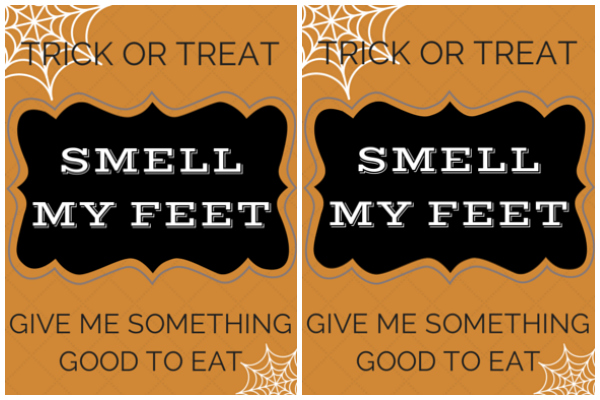 Trick or Treat Smell My Feet Printable